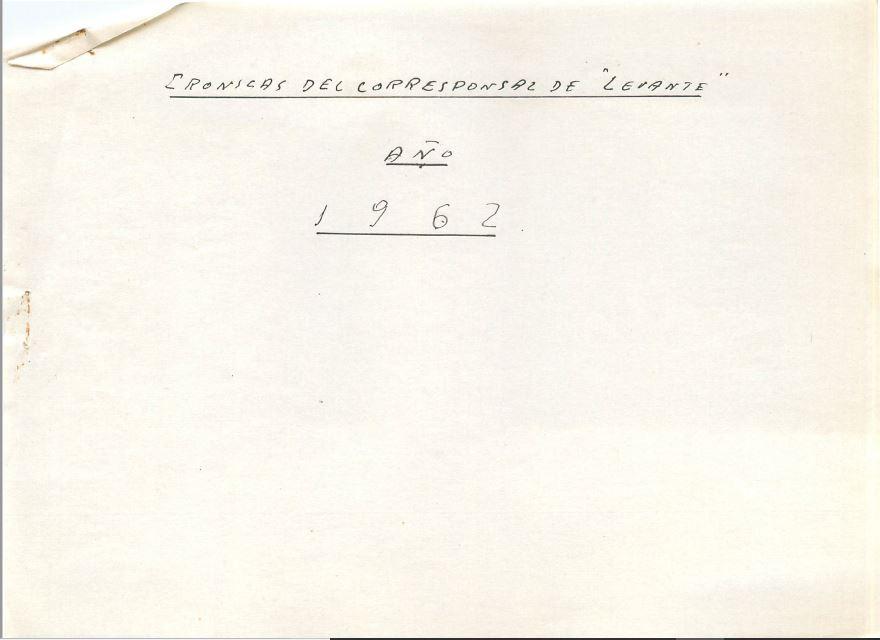 CRÒNICAS DE JOSÉ ALONSO DE 1.962.