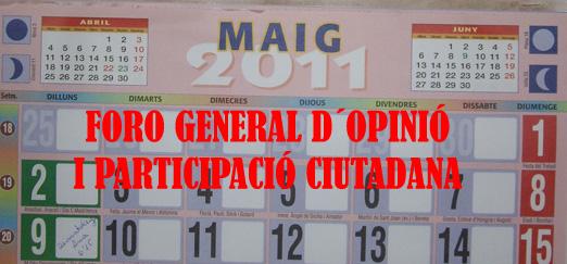 Foro General Participació Ciutadana. Maig 2011