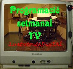 PROGRAMACIÓ SETMANAL QD-TV