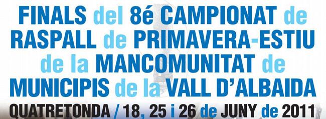 finals del 8é campionat de raspall mancomunitat de municipis de la vall d´albaida.Quatretonda, juny de 2011