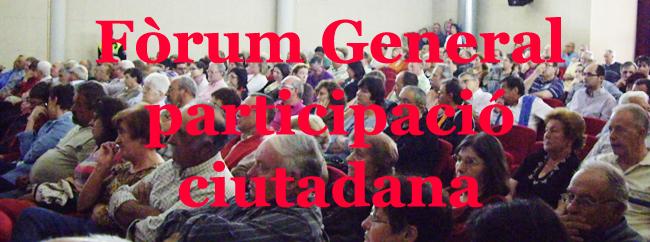 fòrum general de participació ciutadana març 2012
