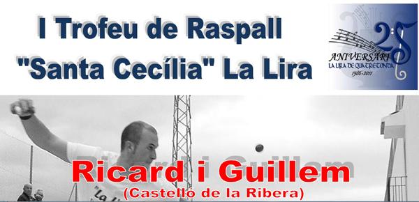I Trofeu de raspall «Santa Cecília» La Lira…