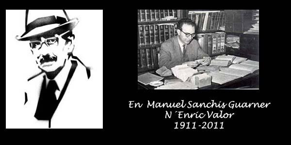 en manuel sanchis guarner i n´enric valor, 1911-2011