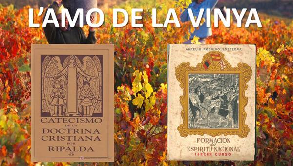l´amo de la vinya o el monarca electe