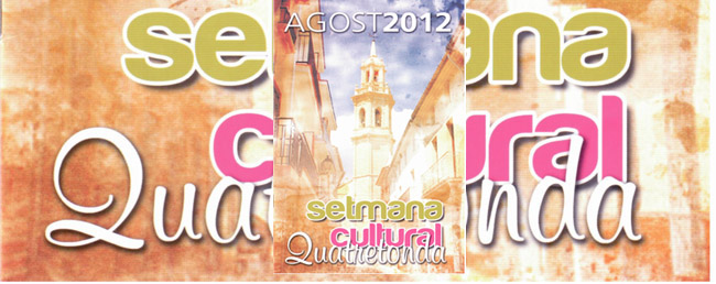 setmana cultural de quatretonda 2012