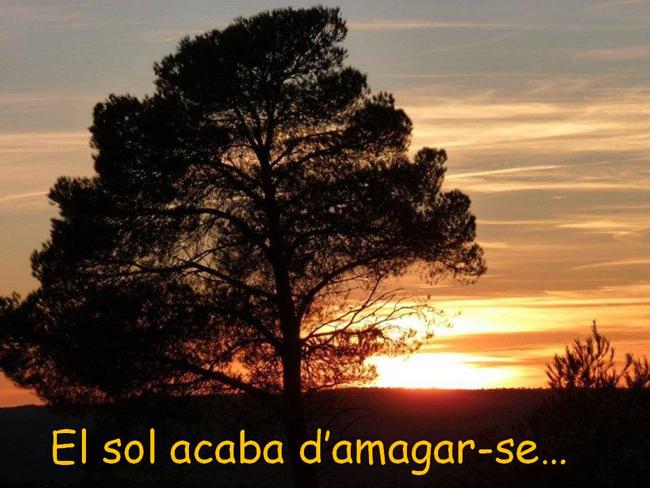 EL SOL ACABA D'AMAGAR-SE