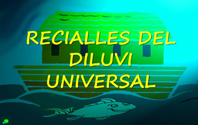 RECIALLES DEL DILUVI UNIVERSAL