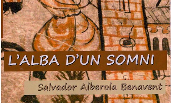 «L'ALBA D'UN SOMNI» de Salvador Alberola