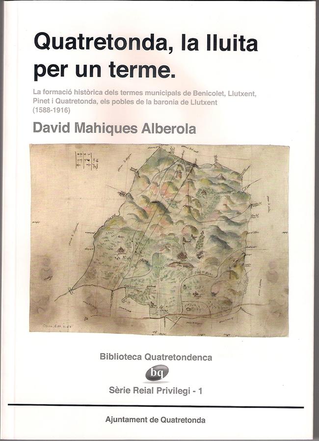 Nou llibre de la bq : «Quatretonda, la lluita per un terme»