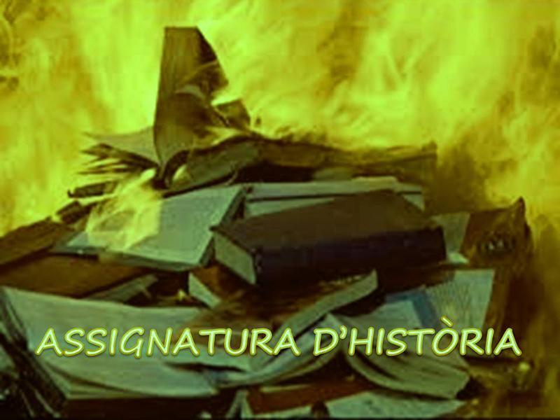 ASSIGNATURA D'HISTÒRIA