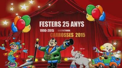 «ELS PALLASSOS» : CARROSSES 2015 FESTERS 25 ANYS