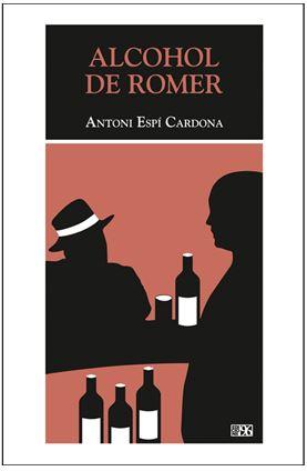 PRESENTACIÓ DEL LLIBRE «ALCOHOL DE ROMER» D'ANTONI ESPÍ