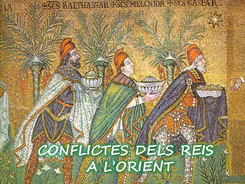CONFLICTES DELS REIS A L'ORIENT