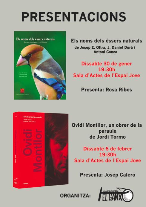 PRESENTACIONS :»ELS NOMS DELS ÉSSERS NATURALS» I  «OVIDI MONTLLOR, UN OBRER DE LA PARAULA»