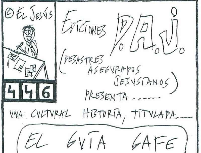 PRODUCCIONS DAJ PRESENTA : «EL GUIA GAFE»