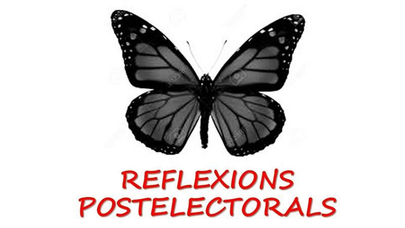 REFLEXIONS POSTELECTORALS (Especialment dedicades als dos Benavent R)