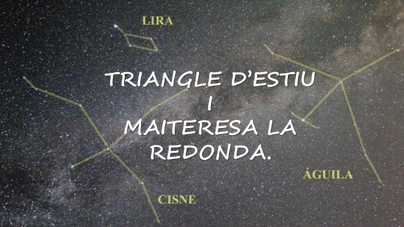 TRIANGLE D'ESTIU I MAITERESA LA REDONA