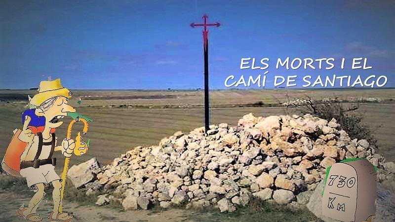 ELS MORTS I EL CAMI DE SANTIAGO