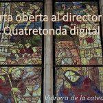 CARTA OBERTA AL DIRECTOR DE QD