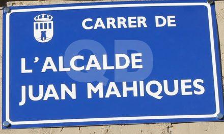 PEL CARRER DE L'ALCALDE JUAN MAHIQUES