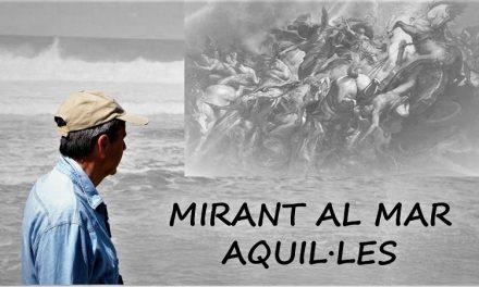 MIRANT AL MAR:AQUI·LES