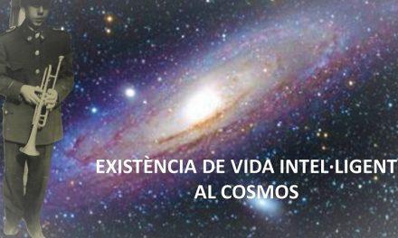 EXISTÈNCIA DE VIDA INTEL·LIGENT AL COSMOS