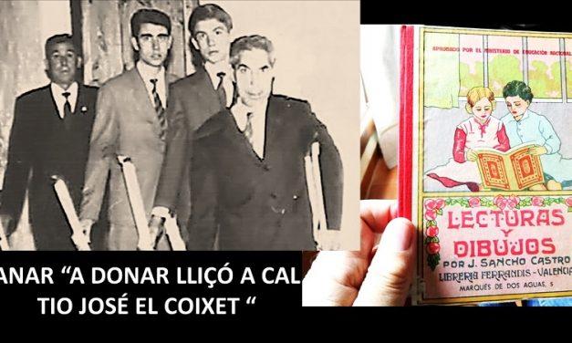 """ANAR """"A DONAR LLIÇÓ A CAL TIO JOSÉ EL COIXET """""""