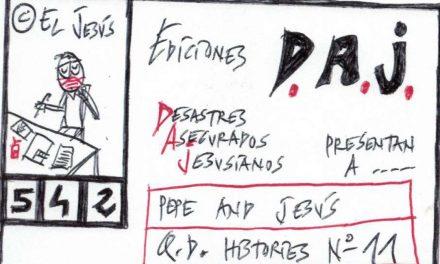 EDICIONES D.A.J Nº 542.PEPE AND JESÚS Q.D. HISTÒRIES Nº11